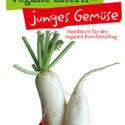 Buchrezension: Vegane Eltern – junges Gemüse