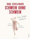 Buchcover Schwein ohne Schwein
