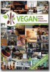 Vegan essen, reisen, einkaufen. Über 600 veganfreundliche Adressen in Deutschland