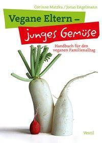 Buchcover Vegane Eltern – junges Gemüse