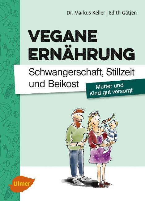 Buchcover Vegane Ernährung – Schwangerschaft, Stillzeit und Beikost