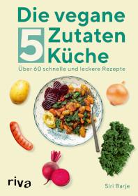 BuchcoverVegane 5-Zutaten Küche
